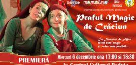 Praful magic de Crăciun – spectacol pentru copii la Brașov