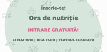 Au început înscrierile la Ora de Nutriție! Seminar gratuit pentru părinții responsabili