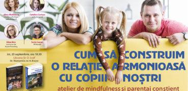 """Cum să construim o relație armonioasă cu copiii noștri  Atelier de mindfulness si parentaj conștient la Brașov- Eveniment în cadrul campaniei naţionale """"Te aşteptăm în librărie!"""""""