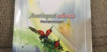 Anotimpuri colorate- poezii pentru copii, de Emilia Plugaru